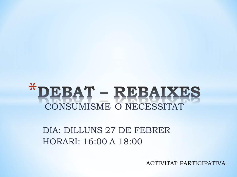 DEBAT – REBAIXES1